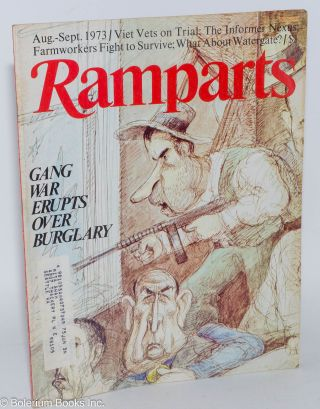 Ramparts volume 12, number 2, August-September 1973. Bo Burlingham, managing