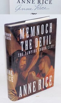 Memnoch the Devil: the Vampire Chronicles. Anne Rice