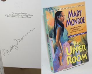 The Upper Room [signed uncorrected proof/ARC]. Mary Monroe