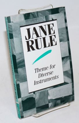 Theme for Diverse Instruments: stories. Jane Rule