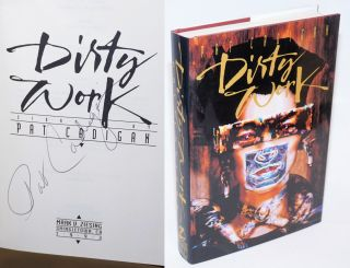 Dirty Work: stories [signed]. Pat Cadigan, jacket, Rick Berry