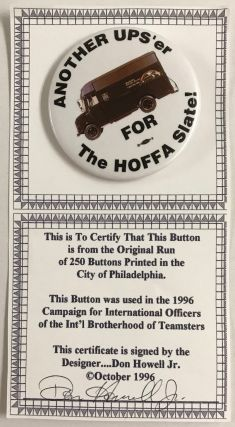 Another UPS'er for the Hoffa slate! [pinback button