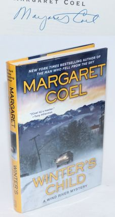 Winter's Child: a Wind River Mystery [signed]. Margaret Coel
