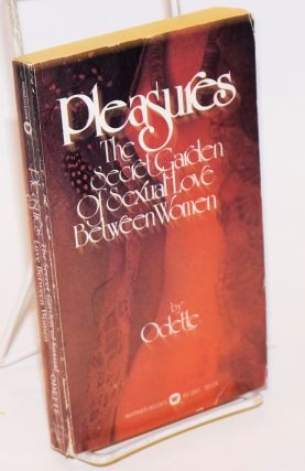 Pleasures: the secret garden of sexual love between women. Odette