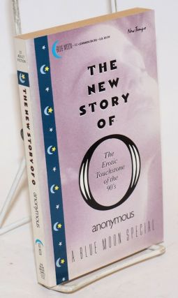 The New Story of O: the erotic touchstone of the 90's. Anonymous