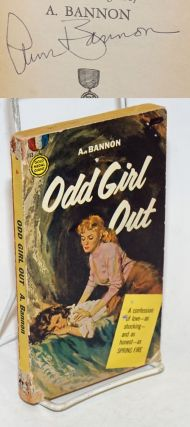 Odd Girl Out:. Ann cover Bannon, Barye Phillips, Ann Thayer Aka A. Bannon, Ann Weldy