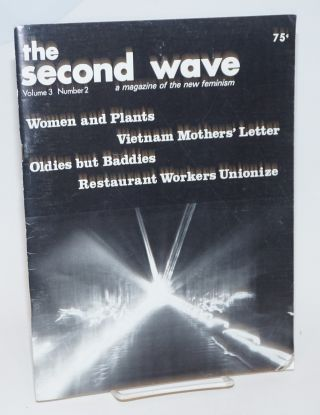 The Second Wave: a magazine of the new feminism; vol. 3, # 2; Restaurant Workers Unionize,...