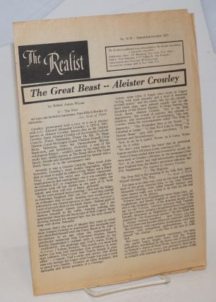 The realist [no.91-B] September-October 1971. The Great Beast-Aleister Crowley by Robert Anton...