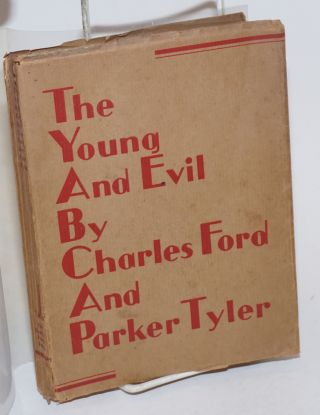 The Young and Evil. Charles Ford, Parker Tyler, Henri