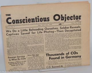 The Conscientious Objector. Vol. VI no. 7 (July 1945)