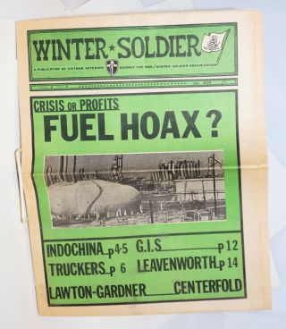 Winter Soldier. A publication of Vietnam Veterans Against the War/Winter Soldier Organization;...