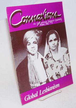 Connexions: an international women's quarterly; issue #3 Winter 1982; Global lesbianism 1