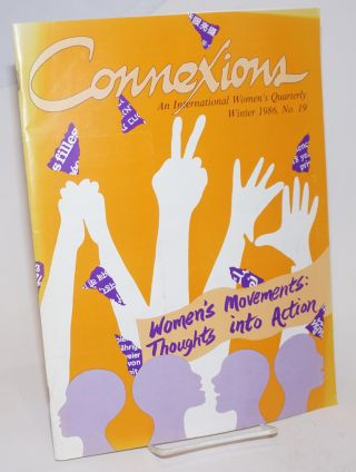 Connexions: an international women's quarterly; issue #19 Winter 1986; Women's movements