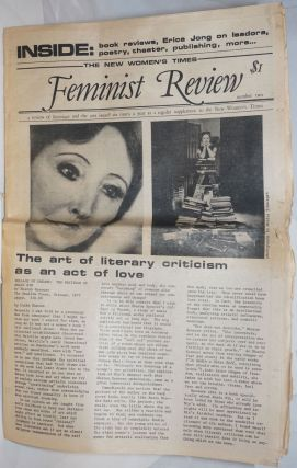 Feminist Review: a review of literature and the arts issued six times a year as a regular supplement to the New Women's Times' #2, supplement to NWT vol. 5, #1, Jan. 1-18, 1979; Collage of Dreams: the writings of Anais Nin. E. M. Broner, June Jordan, Sara Miles, Valerie Miner, Erica Jong.