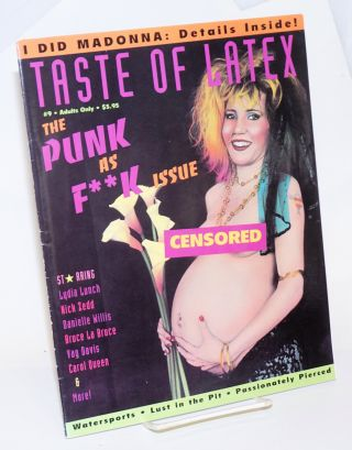 Taste of Latex: a magazine for those who test their limits vol. 1, #9; The punk as f**k issue....