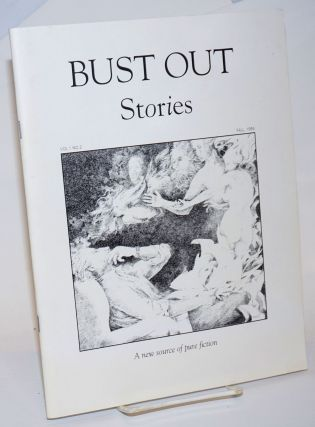 Bust Out: stories vol. 1, #2, Fall 1995. Guy Biederman, Chuck Culver, Carol Kappel, Carol...