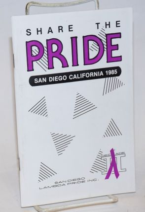 Share the Pride: San Diego California 1985