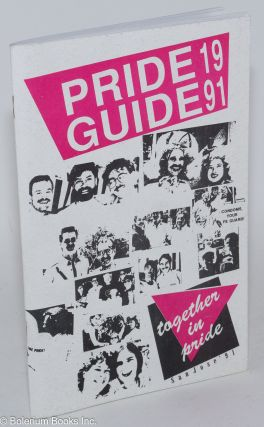 Pride Guide 1991: together in pride, San Jose '91