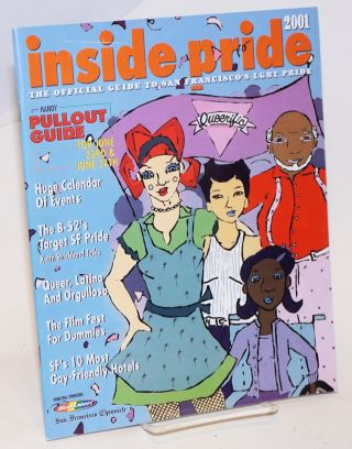 Inside Pride: the official guide to San Francisco LGBT Pride 2001