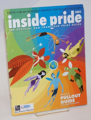 Inside Pride: the official guide to San Francisco LGBT Pride 2002