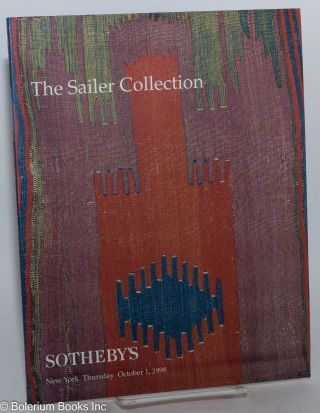 The Sailer Collection, Lots 1-92; Sotheby's New York Thursday October 1, 1998. Alan for Sotheby's Marcuson, introductory essay.