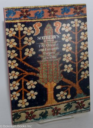 Fine Oriental and European Carpets; Sotheby's New York Thursday April 15 1993, including Property from the Collection of Christopher Alexander ..[et alia]. William F. Ruprecht, Specialists in charge for Sotheby's, Mary Jo Otsea James A. Ffrench, and.