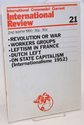 International Review Number 21. 2nd Quarter 1980. International Communist Current