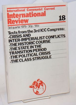 International Review Number 18. 3rd Quarter 1979. International Communist Current