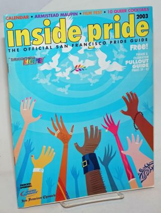 Inside Pride: the official guide to San Francisco LGBT Pride 2003