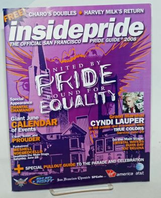 Inside Pride: the official guide to San Francisco LGBT Pride 2008