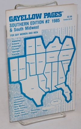 Gayellow Pages: Southern edition & South Midwest; #2; for gay women and men. Frances Green