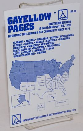 Gayellow Pages: Southern edition & South Midwest; #8; informing the Gay & Lesbian community since...