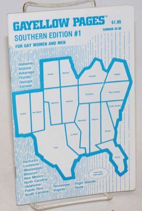 Gayellow Pages: Southern edition & South Midwest; #1; for gay women and men. Frances Green