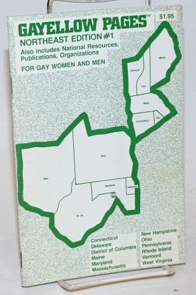 Gayellow Pages: Northeast edition; #1; for gay women and men. Frances Green