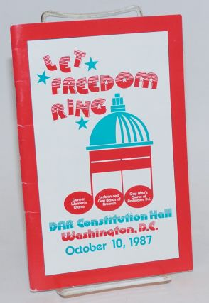Let Freedom Ring: DAR Constitution Hall, Washington, D.C. October 10, 1987. LGBA