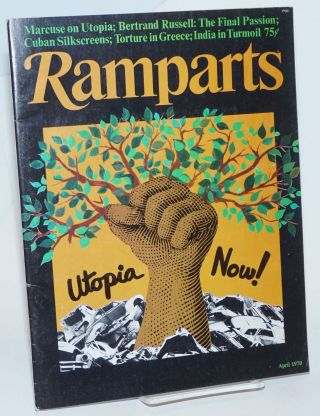 Ramparts: vol. 8, no. 10, April 1970; Utopia Now! Jan Austin, David Horowitz, Peter Collier