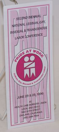 Pride At Work: AFL-CIO Out and organizing [brochure] 2nd Biennial Convention and Labor Conference...