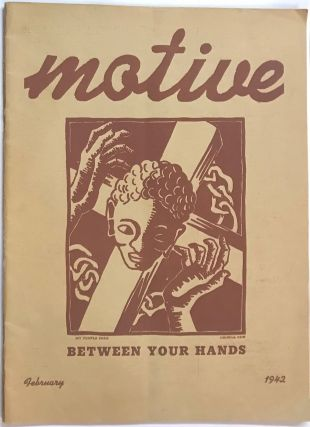Motive. Vol. 2 no. 6 (February 1942