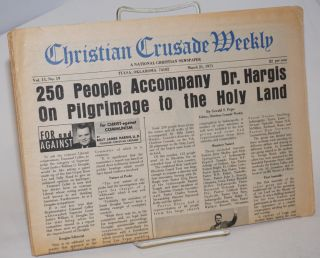 Christian Crusade Weekly, Vol. 11, no. 19 & 21 [2 issues] Mar. 21 & Apr. 4, 1971; A National...