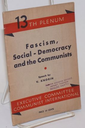 Fascism, Social-Democracy and the Communists. V. Knorin