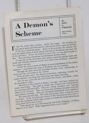 A demon's scheme. George L. Phelps