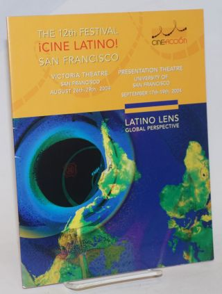 The 12th Festival ¡Cine Latino! San Francisco: Latino Lens, global perspective` Victoria Theatre...
