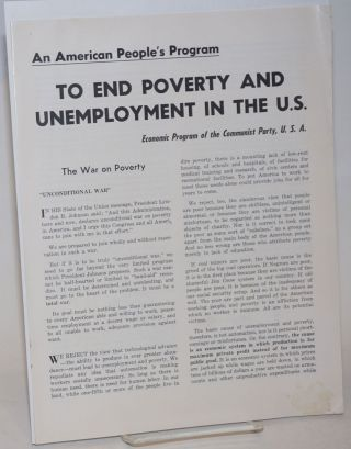 An American people's program to end poverty and unemployment in the US: Economic program of the...