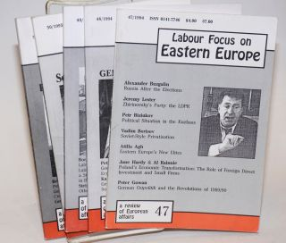 Labour Focus on Eastern Europe; A Review of European Affairs. Number 48 Summer 1994 through...