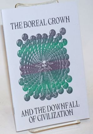 The boreal crown and the downfall of civilization