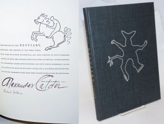A Bestiary, compiled by Richard Wilbur, illustrated by Alexander Calder. Richard Wilbur,...