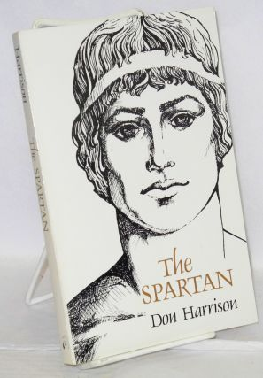 The Spartan; illustrated by the author. Don Harrison