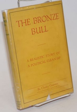 The Bronze Bull. Charley Grapewin