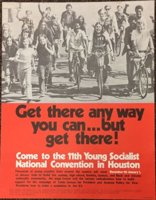 Get there any way you can... but get there! Come to the 11th Young Socialist National Convention...