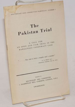 The Pakistan Trial: A Call for an Open and Fair Trial in the Rawalpindi Conspiracy Case